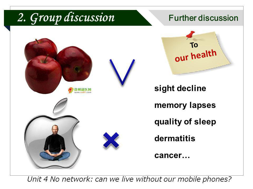 Unit 4 No network: can we live without our mobile phones.