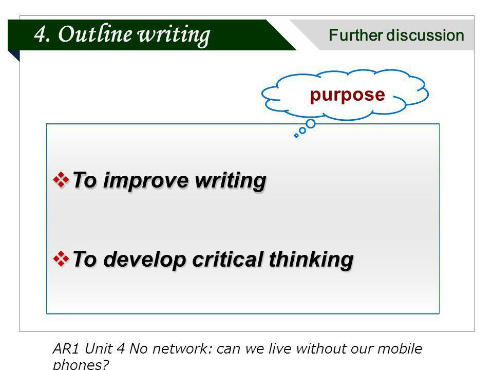 To improve writing To improve writing To develop critical thinking To develop critical thinking To improve writing To improve writing To develop criti