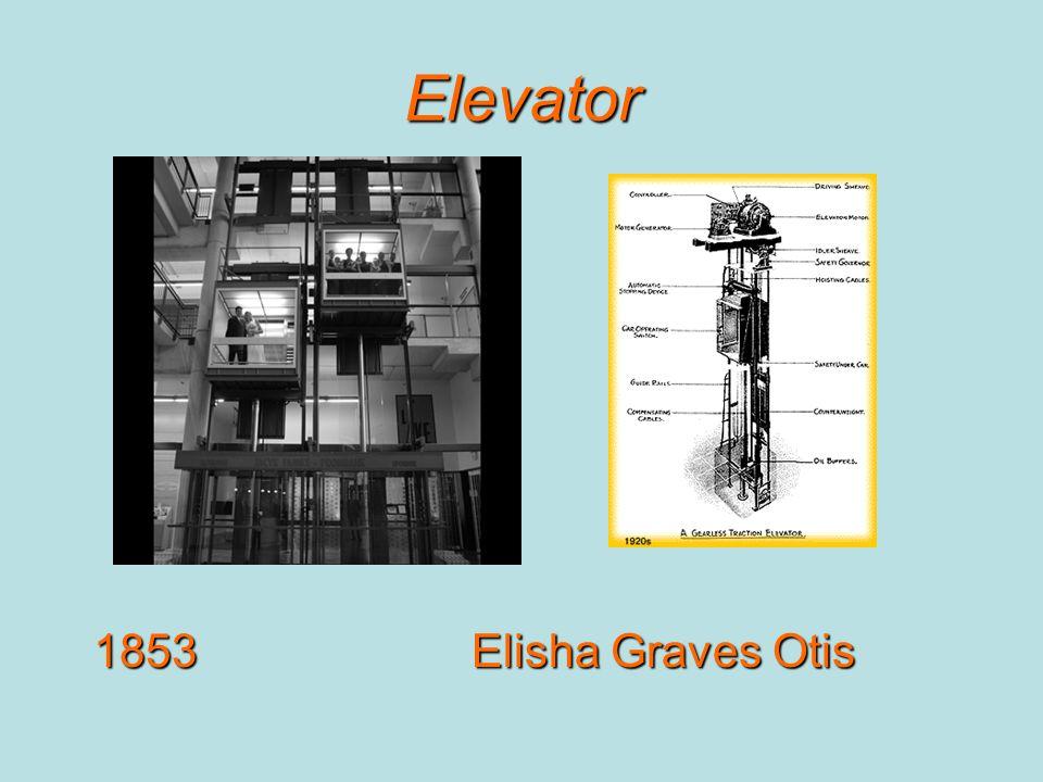 Elevator 1853Elisha Graves Otis
