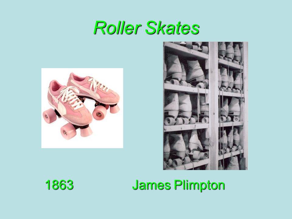 Roller Skates 1863James Plimpton