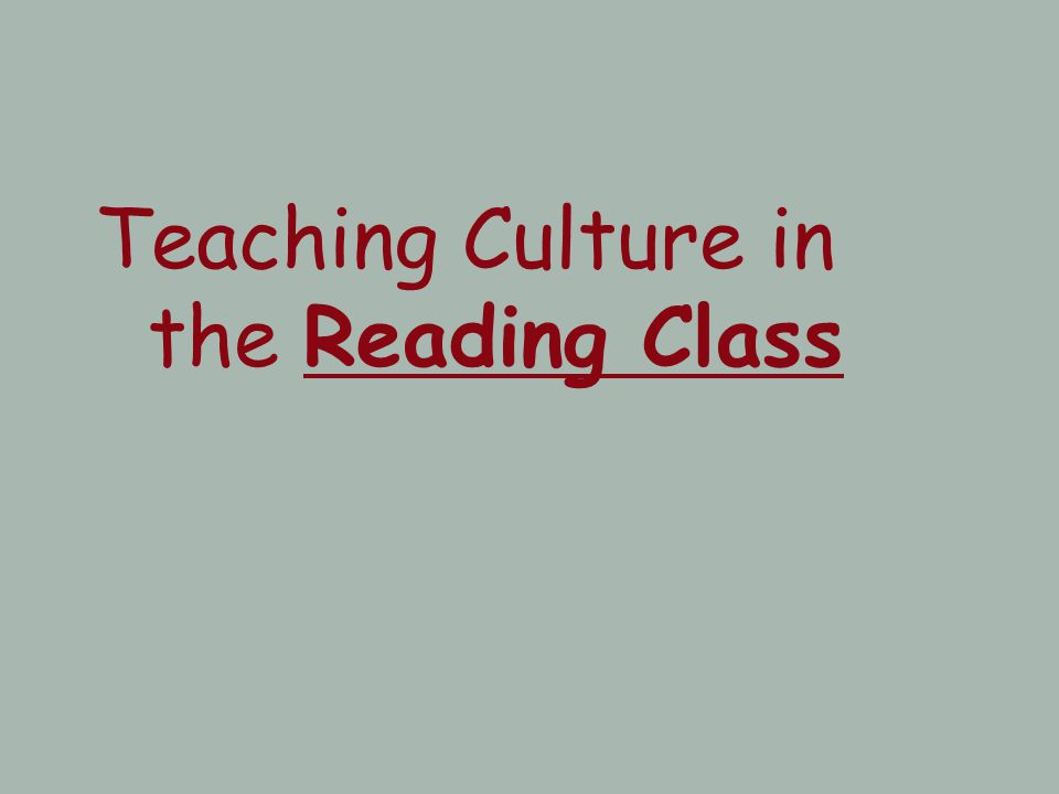Teaching Culture in the Reading Class