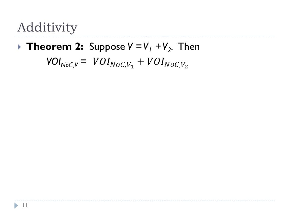 Additivity 11