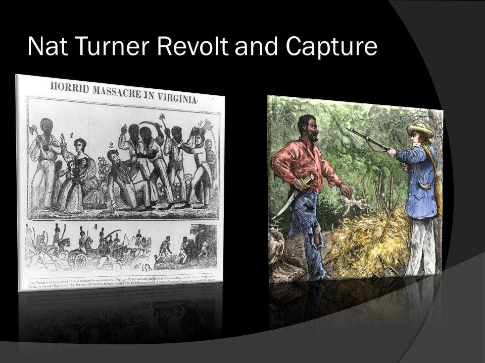 Nat Turner Revolt and Capture