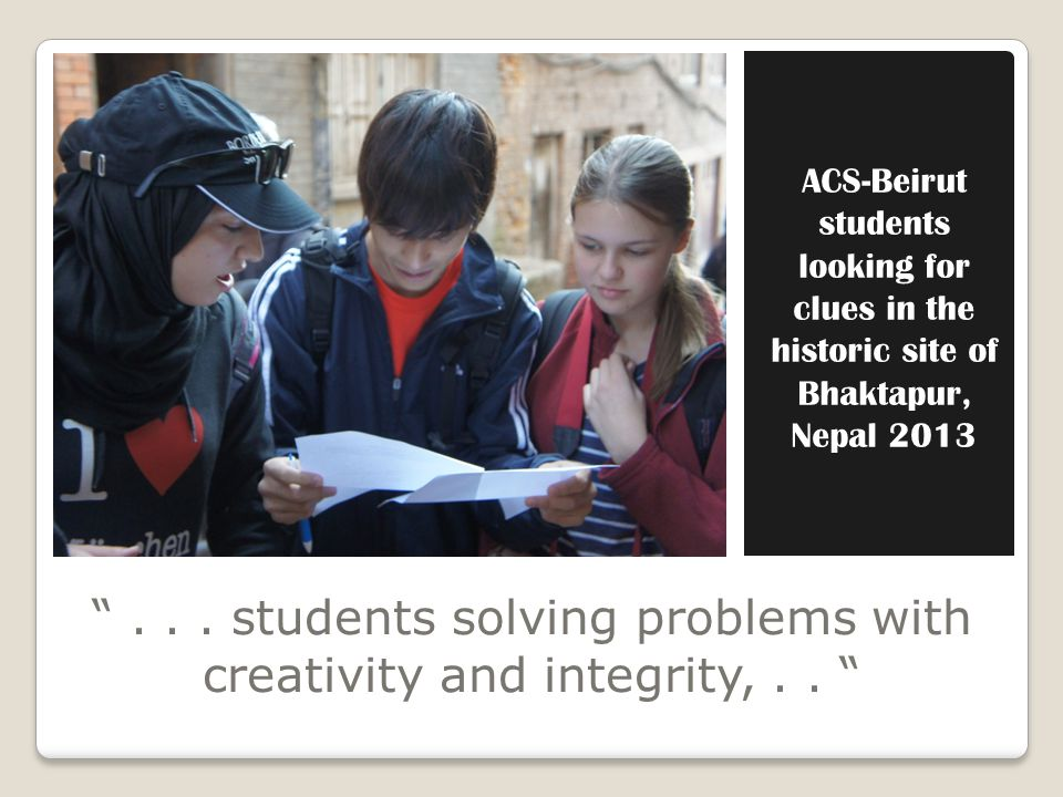 ACS-Beirut students looking for clues in the historic site of Bhaktapur, Nepal 2013...
