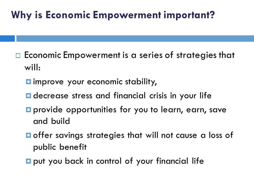 Why is Economic Empowerment important.