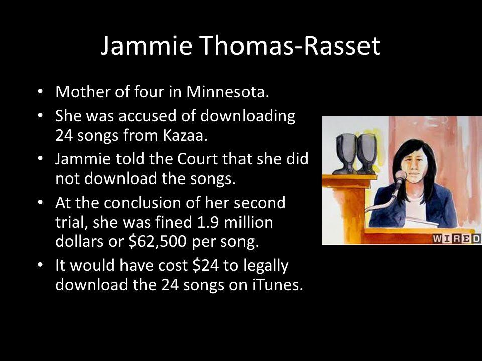 Jammie Thomas-Rasset Mother of four in Minnesota.