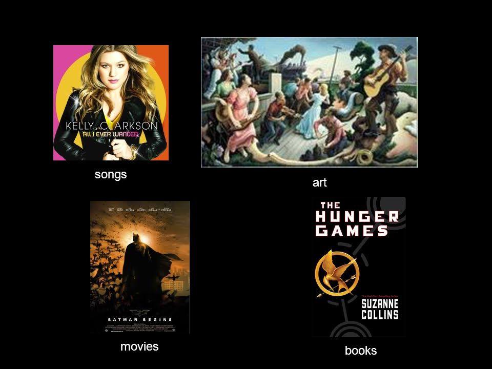songs art books movies