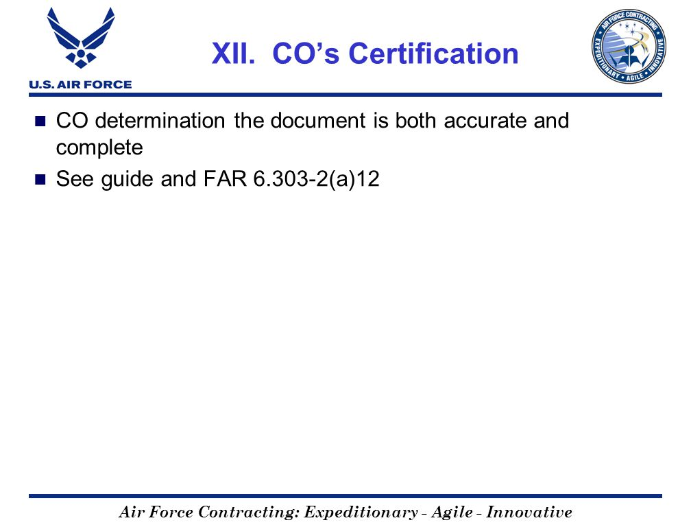 Air Force Contracting: Expeditionary - Agile - Innovative XII.