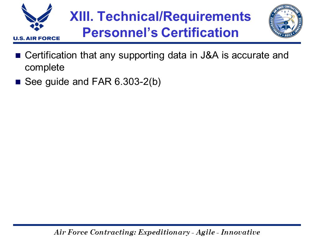 Air Force Contracting: Expeditionary - Agile - Innovative XIII.