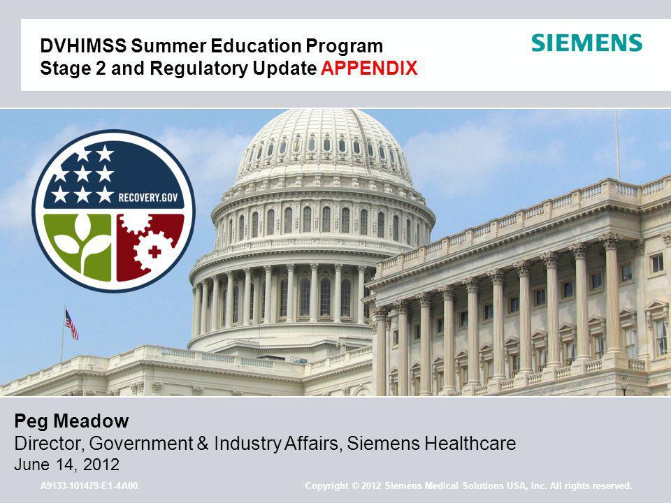 A9133-101479-E1-4A00 Copyright © 2012 Siemens Medical Solutions USA, Inc.