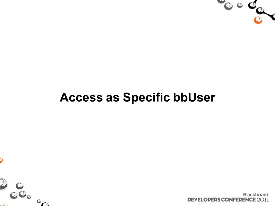 Access as Specific bbUser