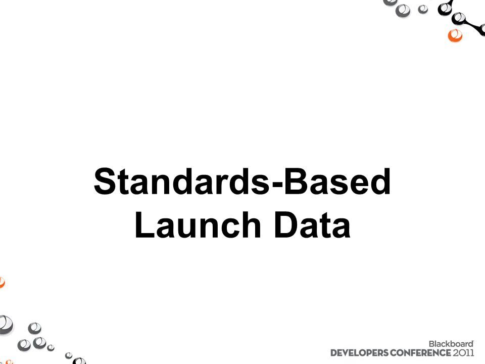 Standards-Based Launch Data