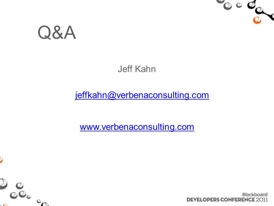 Jeff Kahn jeffkahn@verbenaconsulting.com www.verbenaconsulting.com Q&A