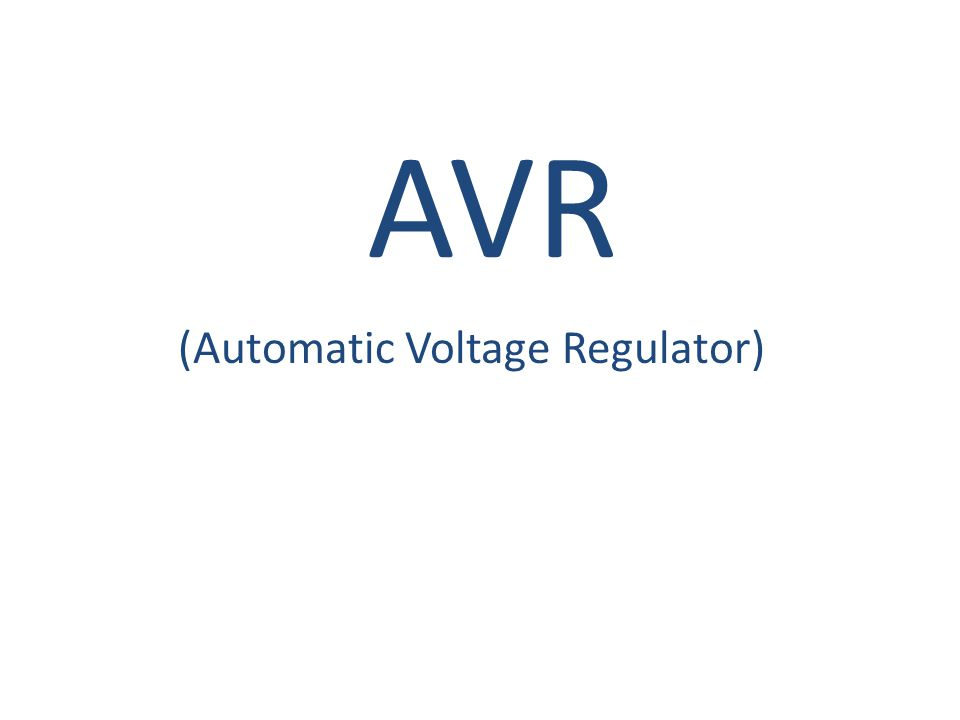 AVR (Automatic Voltage Regulator)