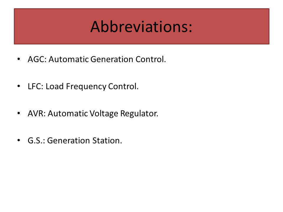 AGC: Automatic Generation Control. LFC: Load Frequency Control. AVR: Automatic Voltage Regulator. G.S.: Generation Station. Abbreviations:
