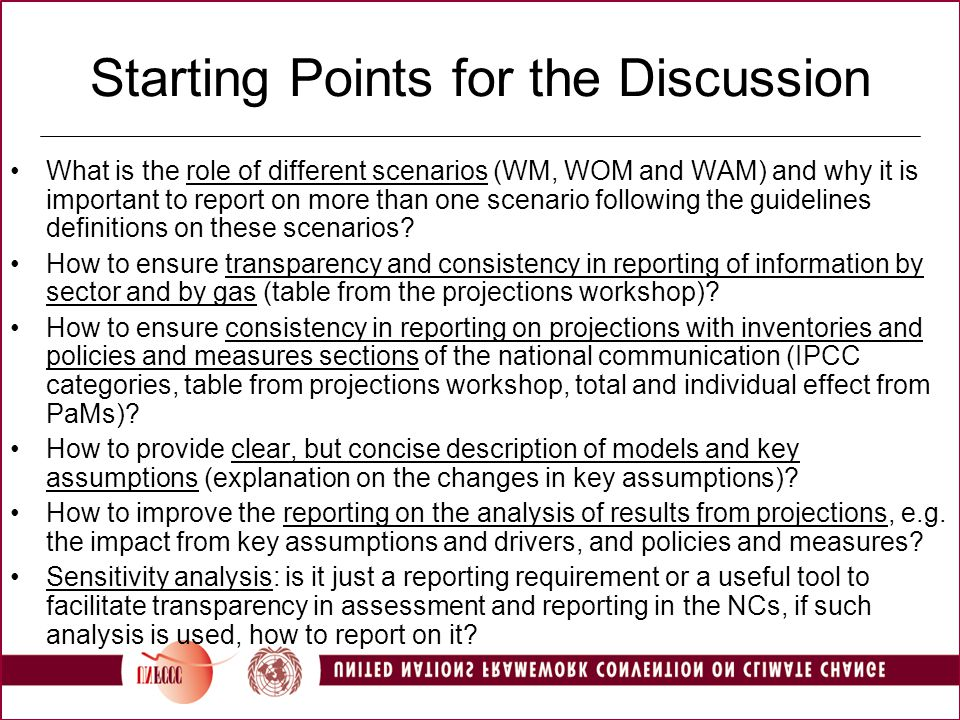 Starting Points for the Discussion What is the role of different scenarios (WM, WOM and WAM) and why it is important to report on more than one scenario following the guidelines definitions on these scenarios.