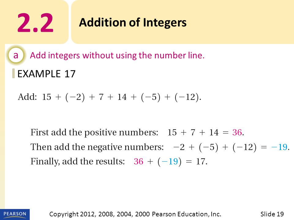 EXAMPLE 2.2 Addition of Integers a Add integers without using the number line.