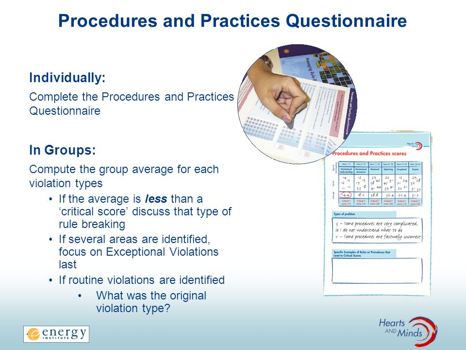 Procedures and Practices Questionnaire Individually: Complete the Procedures and Practices Questionnaire In Groups: Compute the group average for each