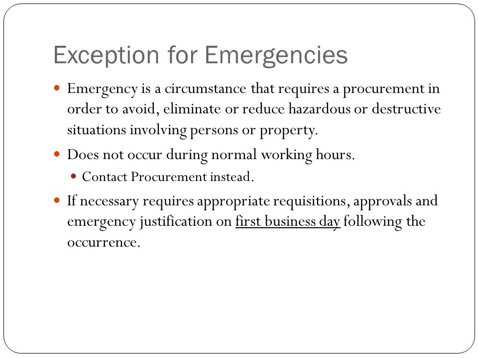 Ways to Avoid Emergency Commitments Maintain reasonable inventory of replacement/repair items.