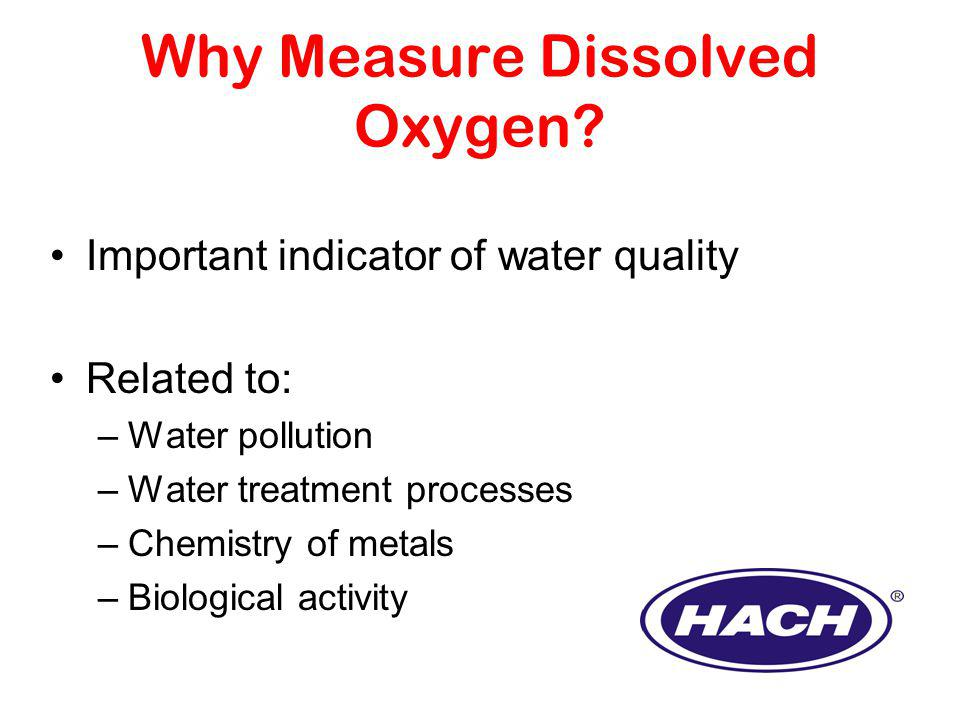 Why Measure Dissolved Oxygen.