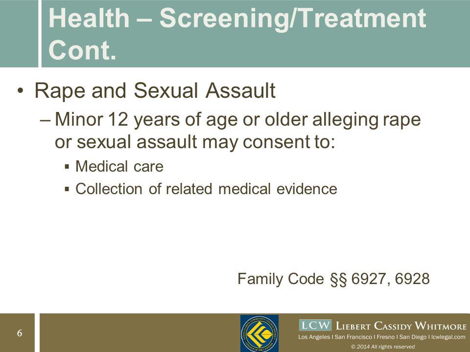 7 7 Health – Screening/Treatment Cont.