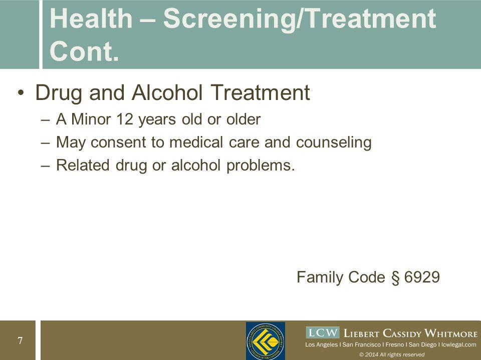 8 8 Health – Screening/Treatment Cont.