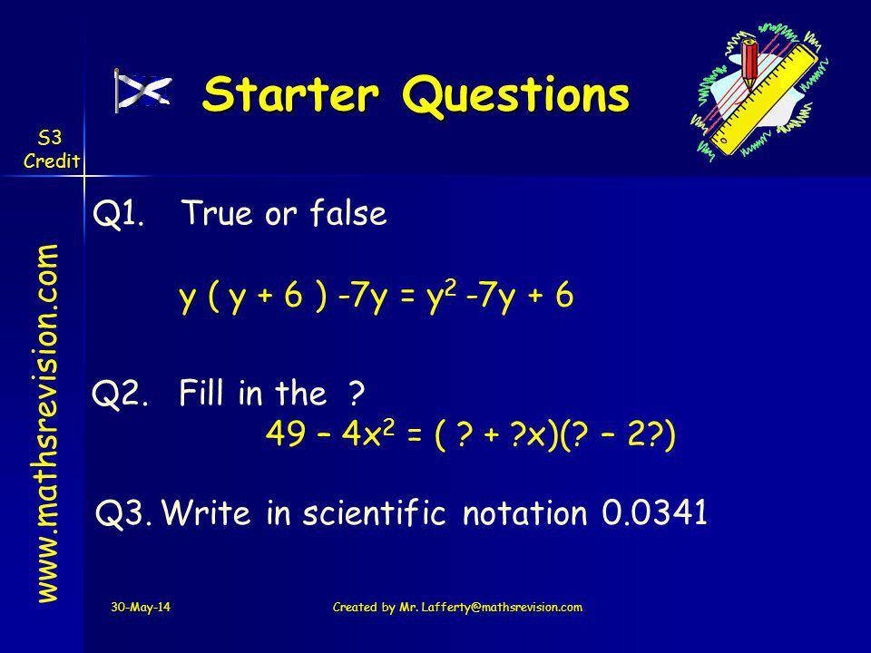 Starter Questions 30-May-14Created by Mr.