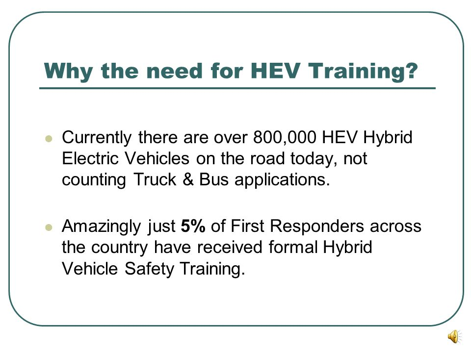 HEV Hybrid Electric Vehicle Safety Awareness Training Overview & Procedure Guide Information