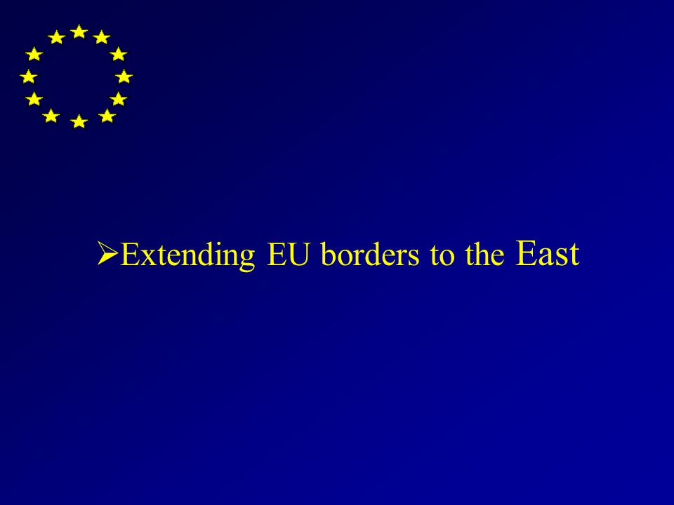 Extending EU borders to the East
