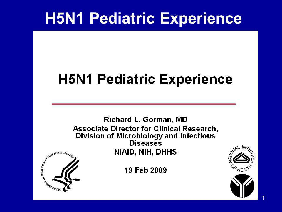1 H5N1 Pediatric Experience