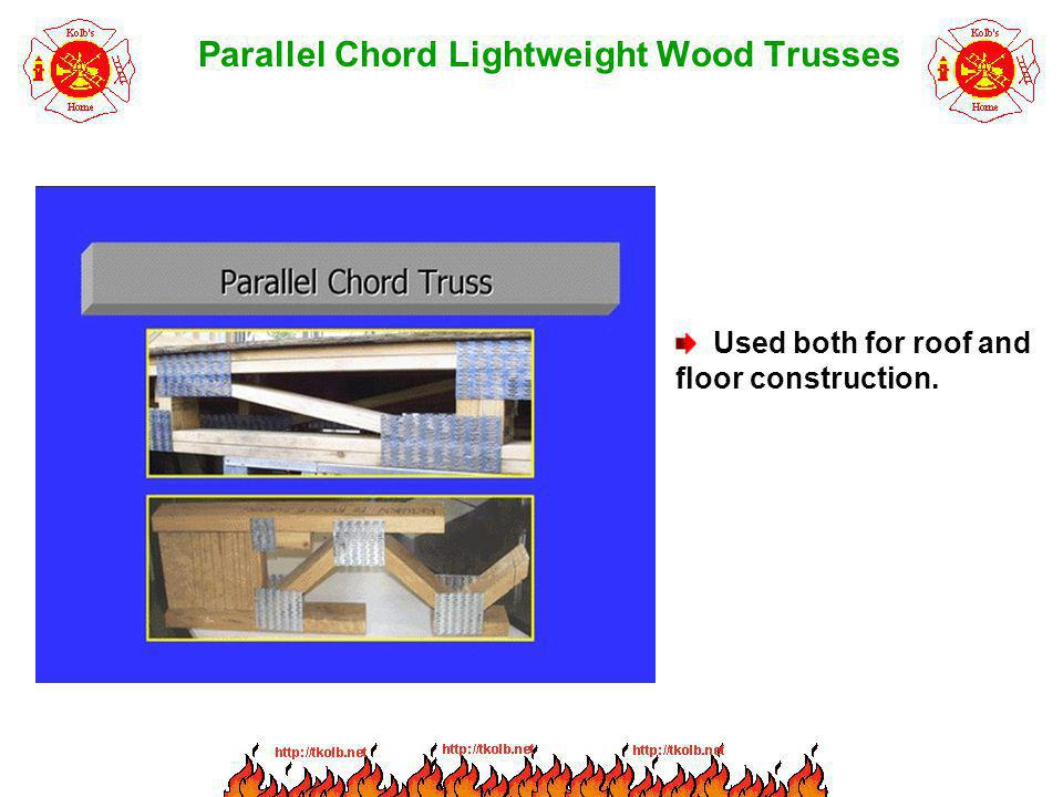Parallel Chord Lightweight Wood Trusses Used both for roof and floor construction.