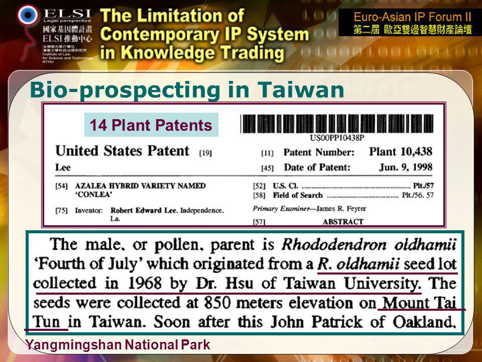 Bio-prospecting in Taiwan Yangmingshan National Park 14 Plant Patents