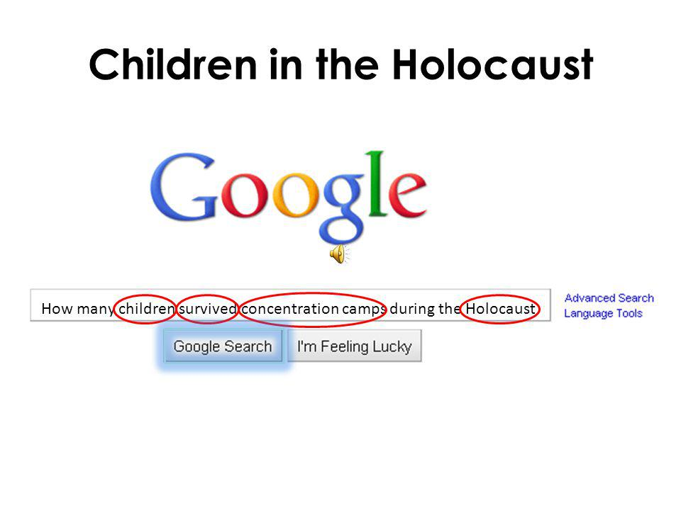 Children in the Holocaust How many children survived concentration camps during the Holocaust