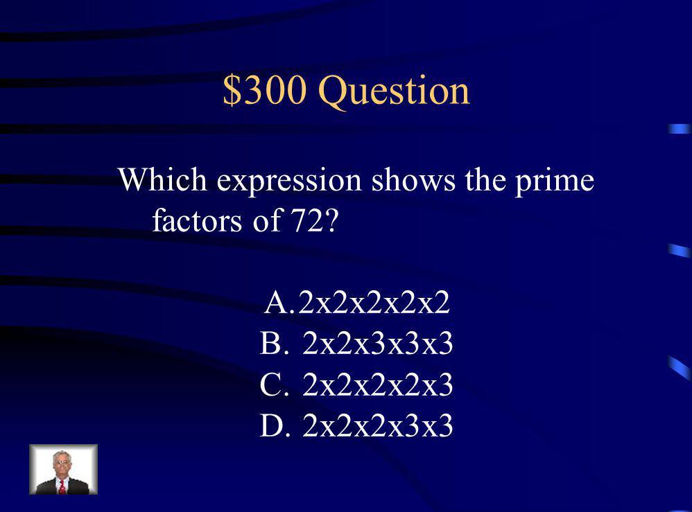 $200 Answer B 3/5 c