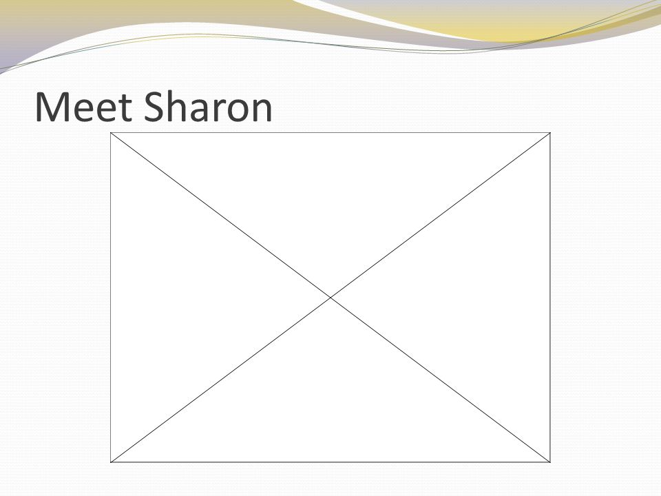 Meet Sharon