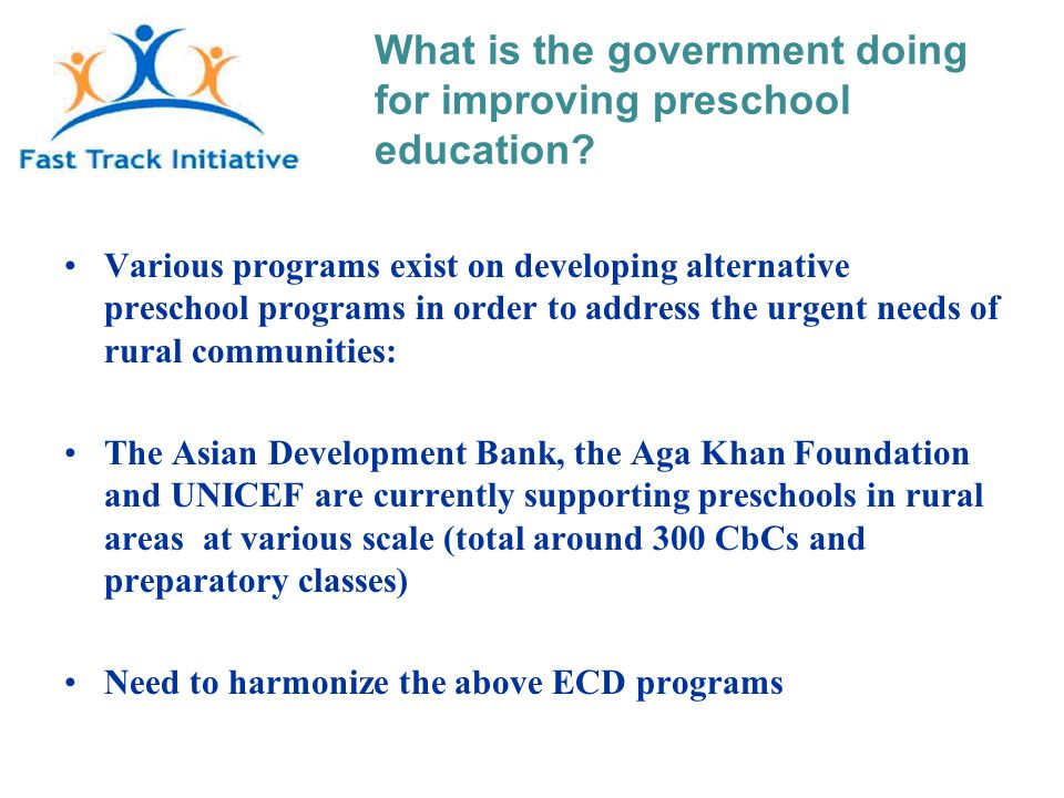 What is the government doing for improving preschool education.