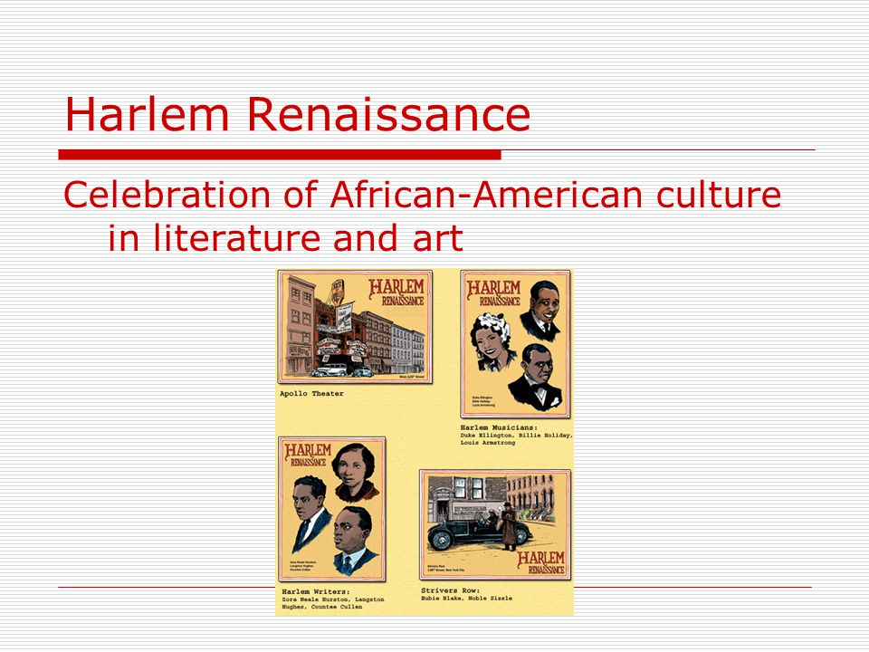 Harlem Renaissance Celebration of African-American culture in literature and art