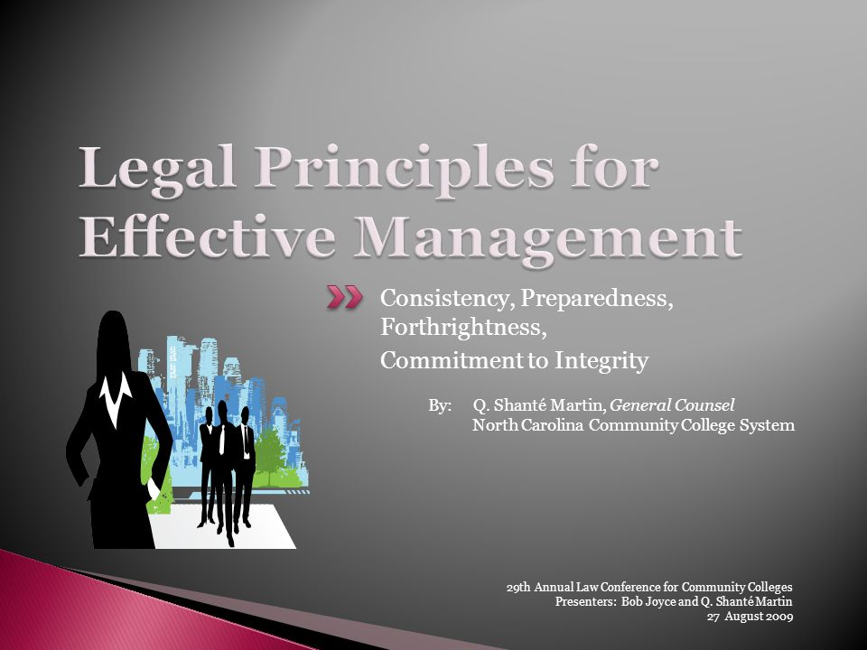 Consistency, Preparedness, Forthrightness, Commitment to Integrity By: Q.