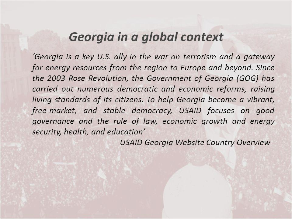 Georgia is a key U.S. ally in the war on terrorism and a gateway for energy resources from the region to Europe and beyond. Since the 2003 Rose Revolu