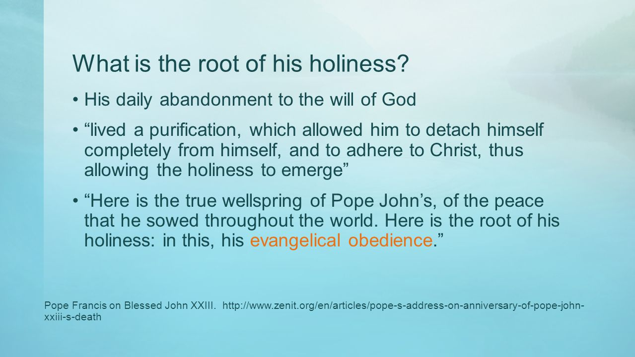 What is the root of his holiness.