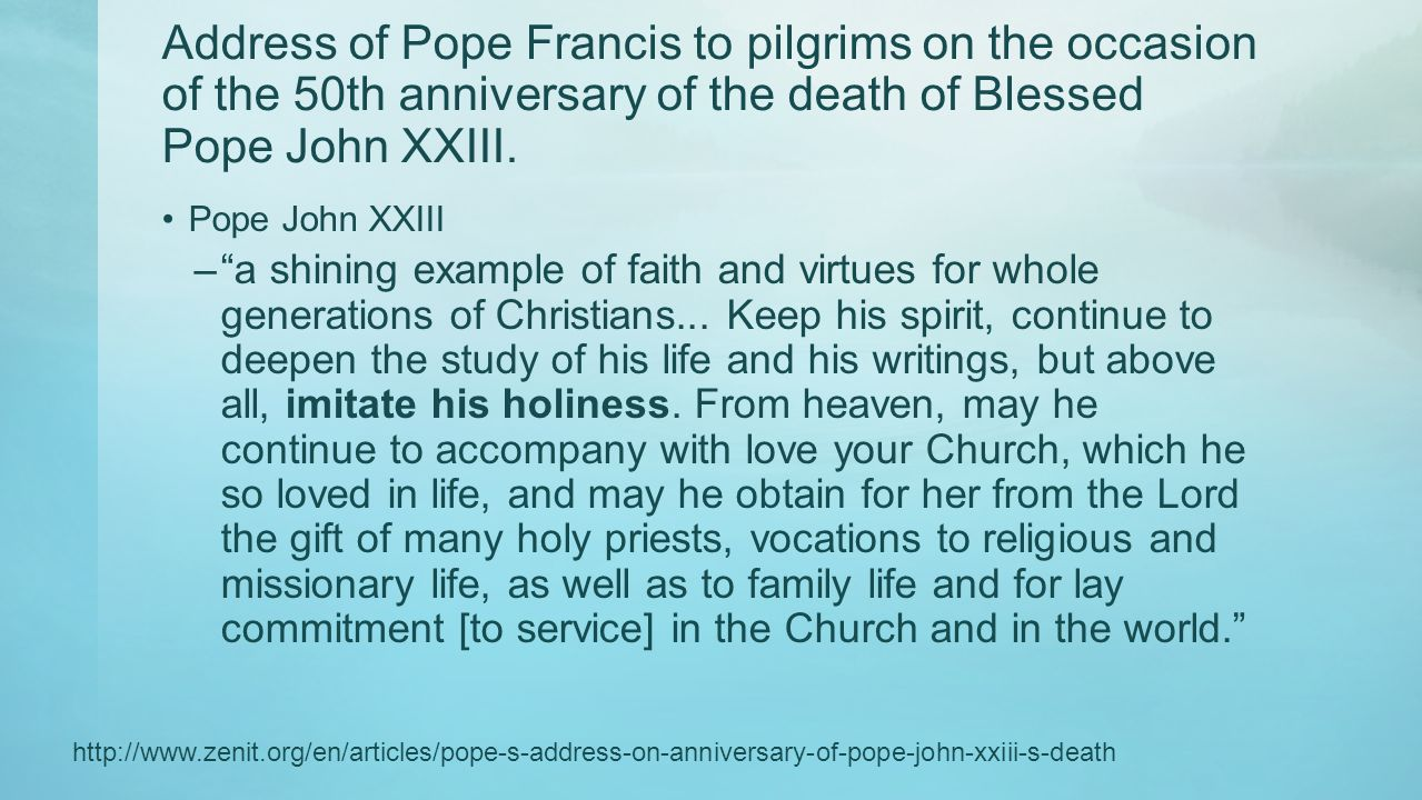 Address of Pope Francis to pilgrims on the occasion of the 50th anniversary of the death of Blessed Pope John XXIII.