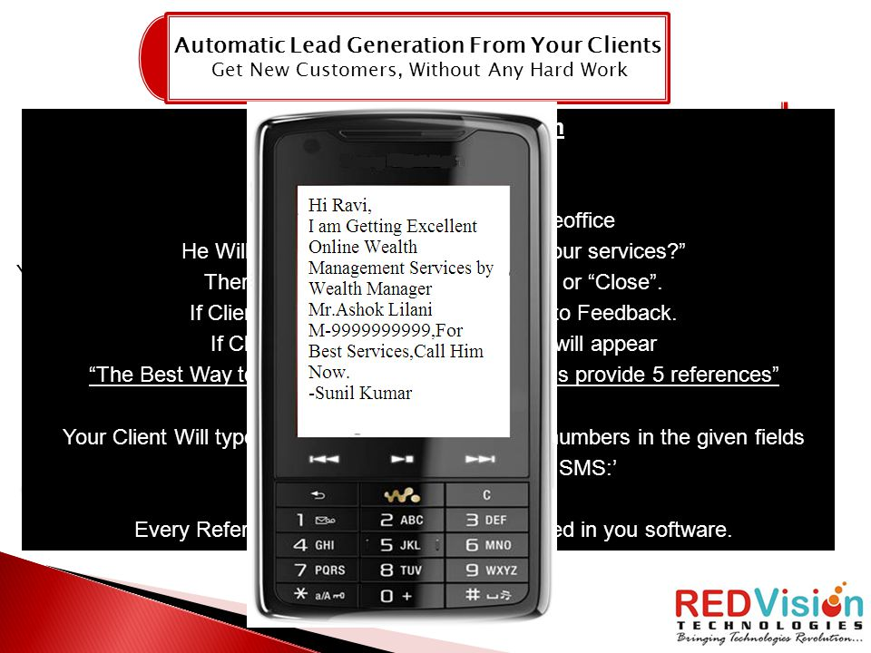 Automatic Lead Generation From Your Clients Get New Customers, Without Any Hard Work JanuaryAprilJulyDecember You + 5 Clients You +5 +25 You +5 +25 +