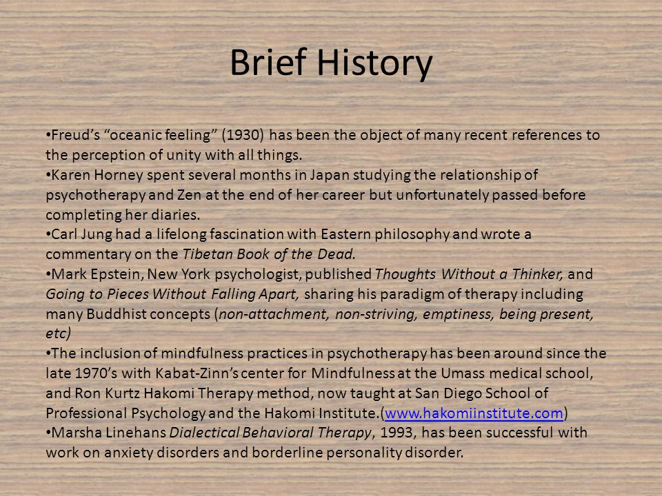Brief History Freuds oceanic feeling (1930) has been the object of many recent references to the perception of unity with all things.