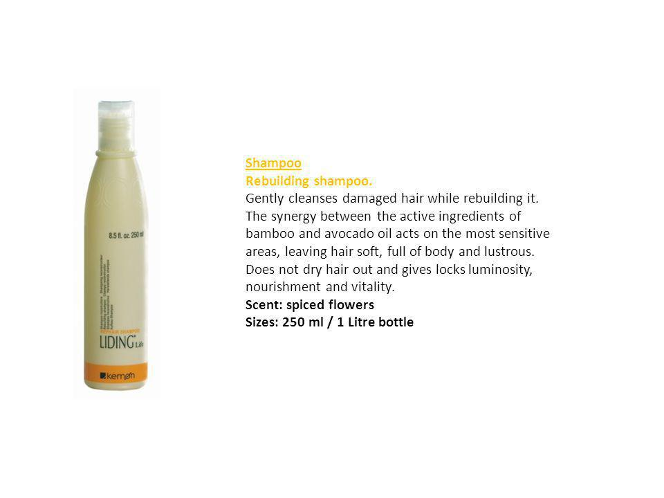 Shampoo Rebuilding shampoo. Gently cleanses damaged hair while rebuilding it. The synergy between the active ingredients of bamboo and avocado oil act
