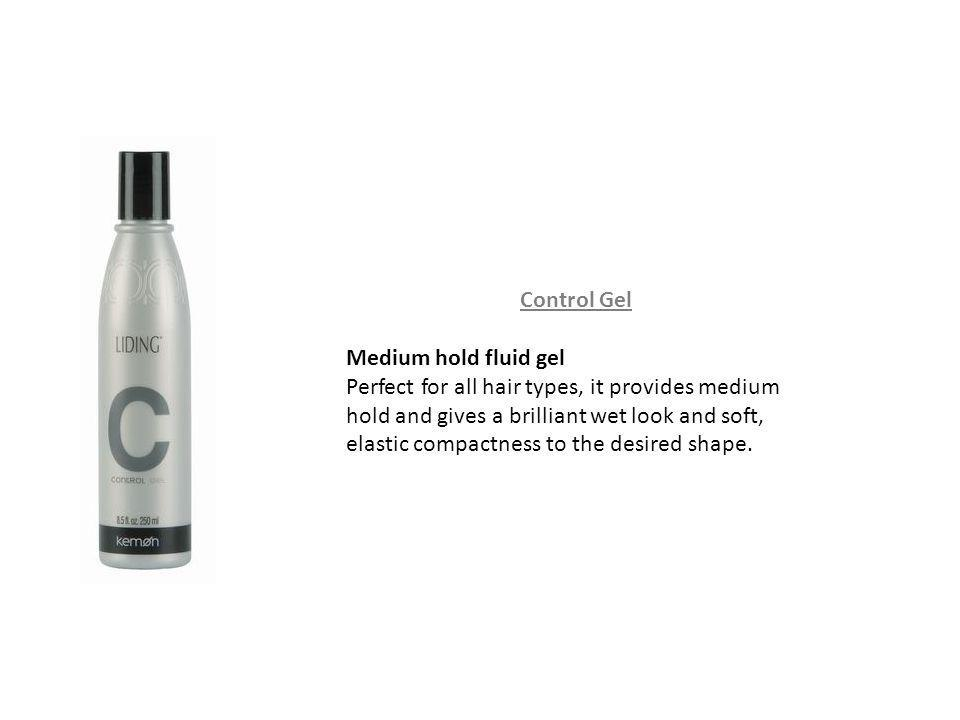 Control Gel Medium hold fluid gel Perfect for all hair types, it provides medium hold and gives a brilliant wet look and soft, elastic compactness to