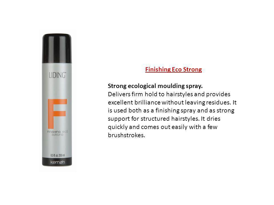 Finishing Eco Strong Strong ecological moulding spray. Delivers firm hold to hairstyles and provides excellent brilliance without leaving residues. It