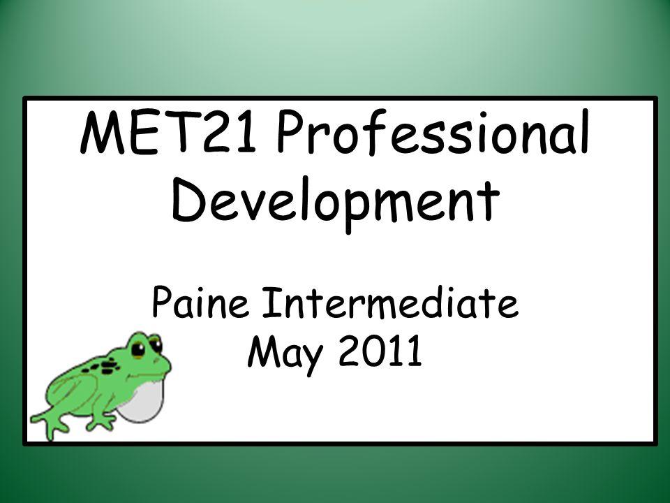 MET21 Professional Development Paine Intermediate May 2011