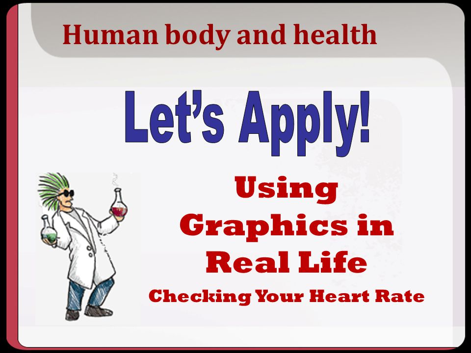 Human body and health Using Graphics in Real Life Checking Your Heart Rate