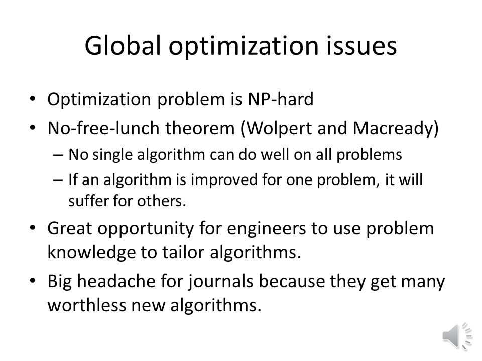 Global Optimization General issues in global optimization Classification of algorithms The DIRECT algorithm – Relationship to EGO – Lipschitzian optimization – Exploration and Exploitation – Application to High Speed Civil Transport