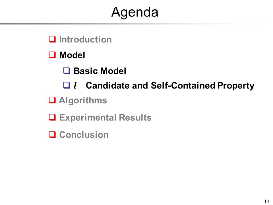 Agenda 14 Introduction Model Experimental Results Conclusion Algorithms